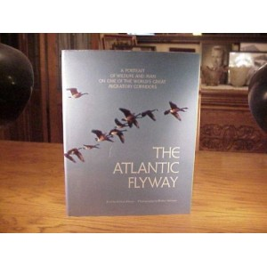 THE ATLANTIC FLYWAY - DUCK HUNTING BOOK